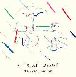 Stray Dogs - 七尾旅人